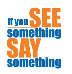 "Icon that states ""if you see something say something"""